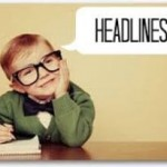 Fun Facts: How to Effortlessly Create One of a Kind Headlines